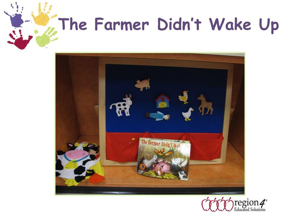 The Farmer Didn't Wake Up