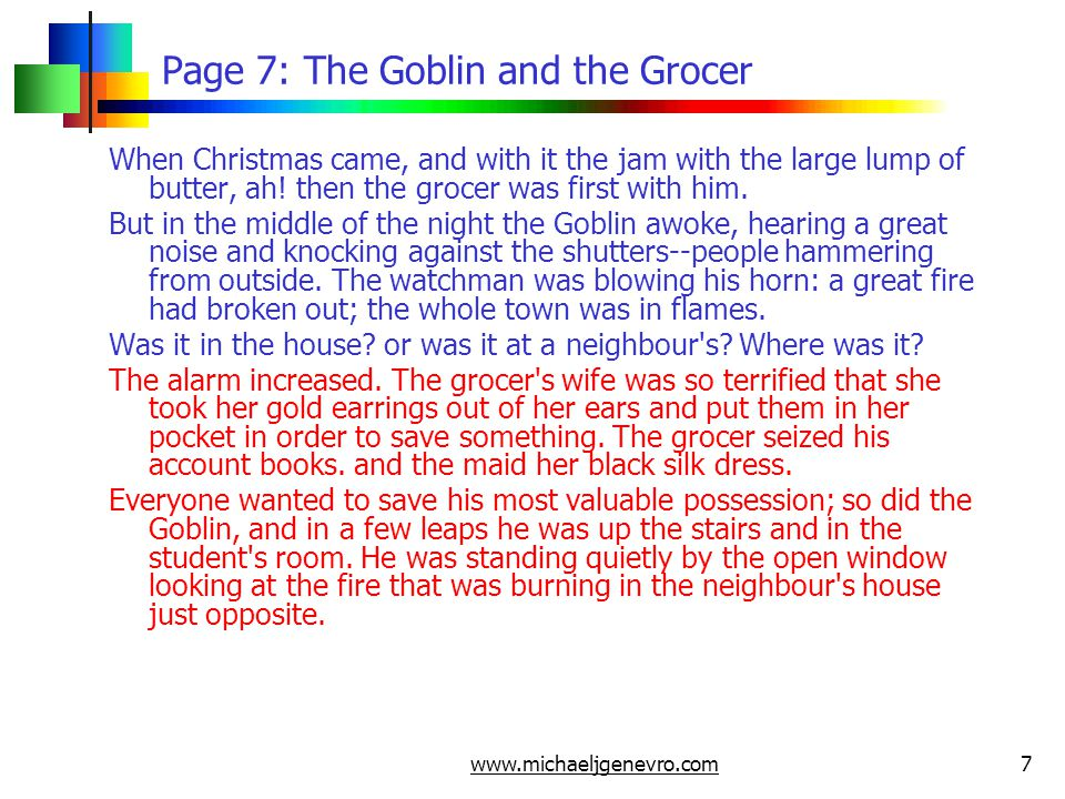 www.michaeljgenevro.com7 Page 7: The Goblin and the Grocer When Christmas came, and with it the jam with the large lump of butter, ah.