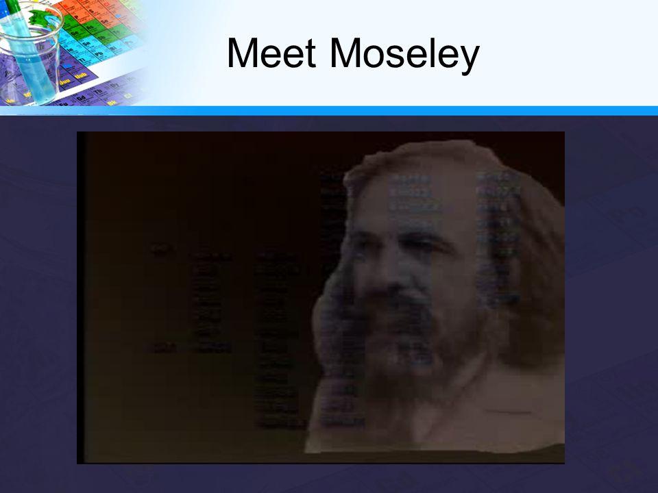 Meet Moseley