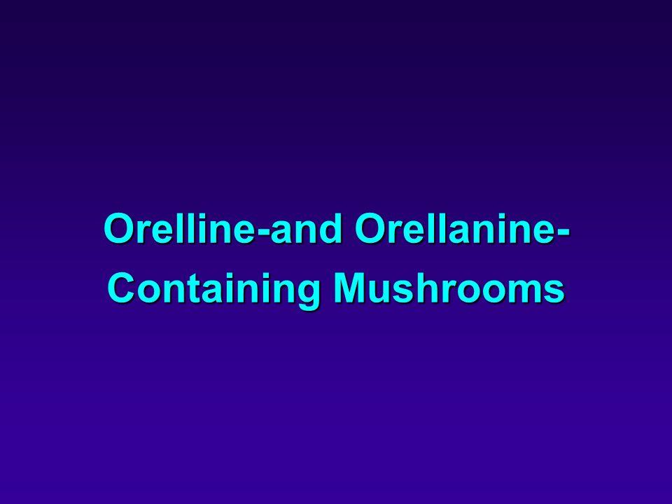 Orelline-and Orellanine- Containing Mushrooms