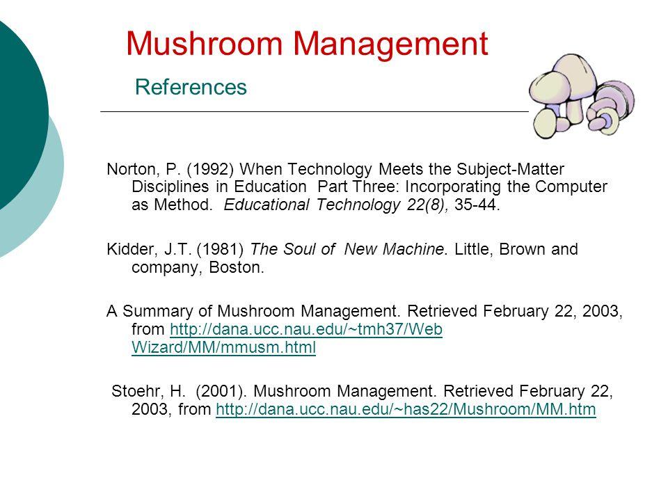 Mushroom Management References Norton, P.