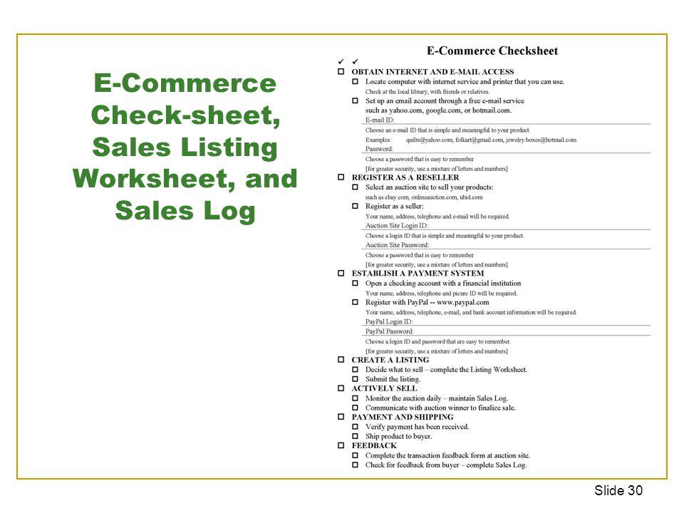 Slide 30 E-Commerce Check-sheet, Sales Listing Worksheet, and Sales Log