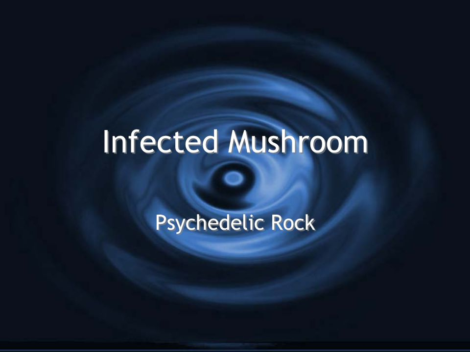 Infected Mushroom Psychedelic Rock