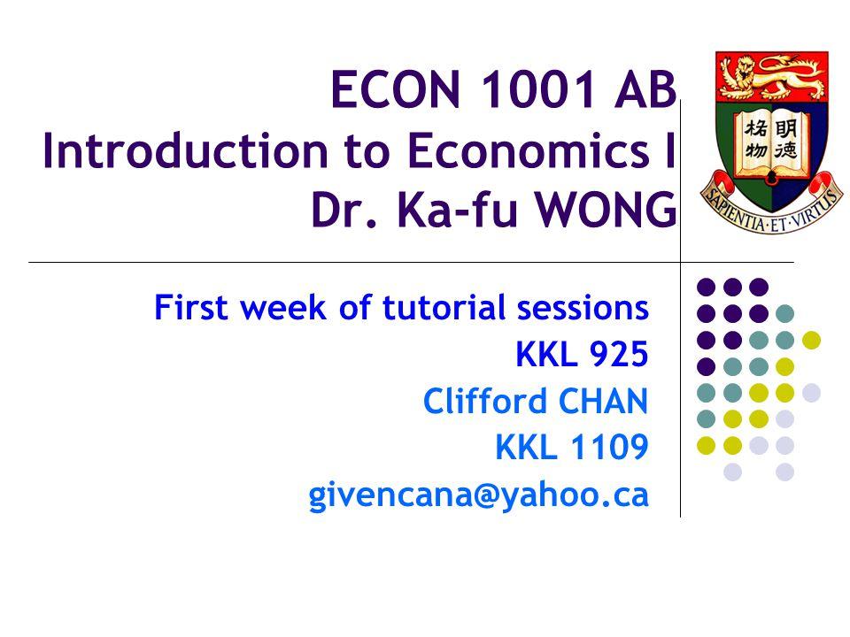 ECON 1001 AB Introduction to Economics I Dr.