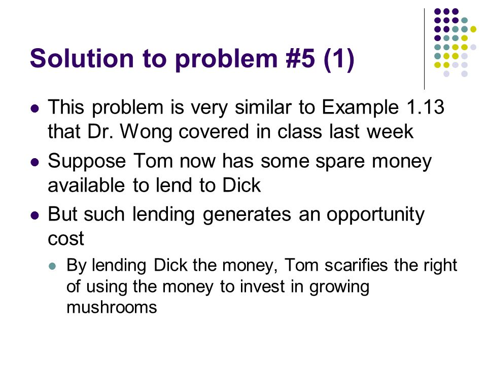 Solution to problem #5 (1) This problem is very similar to Example 1.13 that Dr.