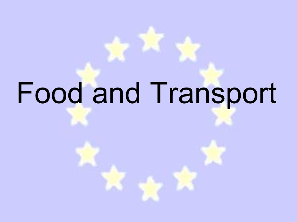 Food and Transport