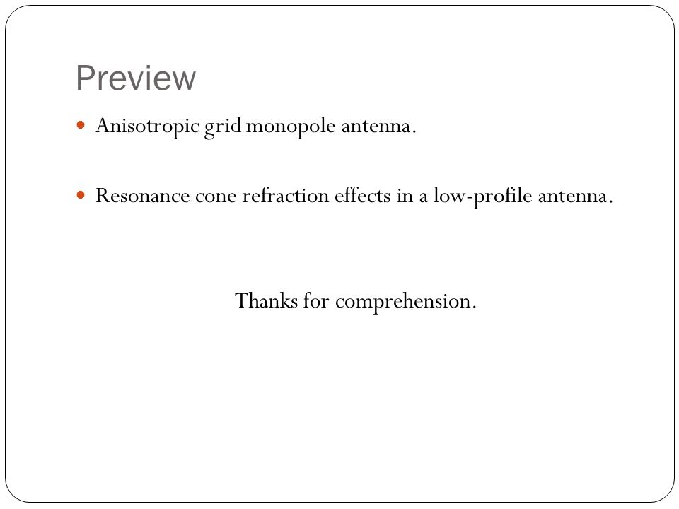 Preview Anisotropic grid monopole antenna.