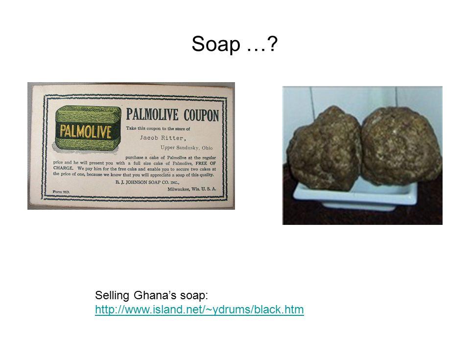 Soap ….