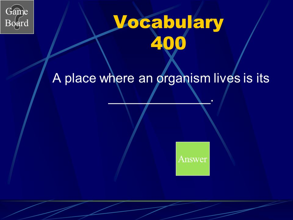 Game Board Vocabulary 300A What is a population