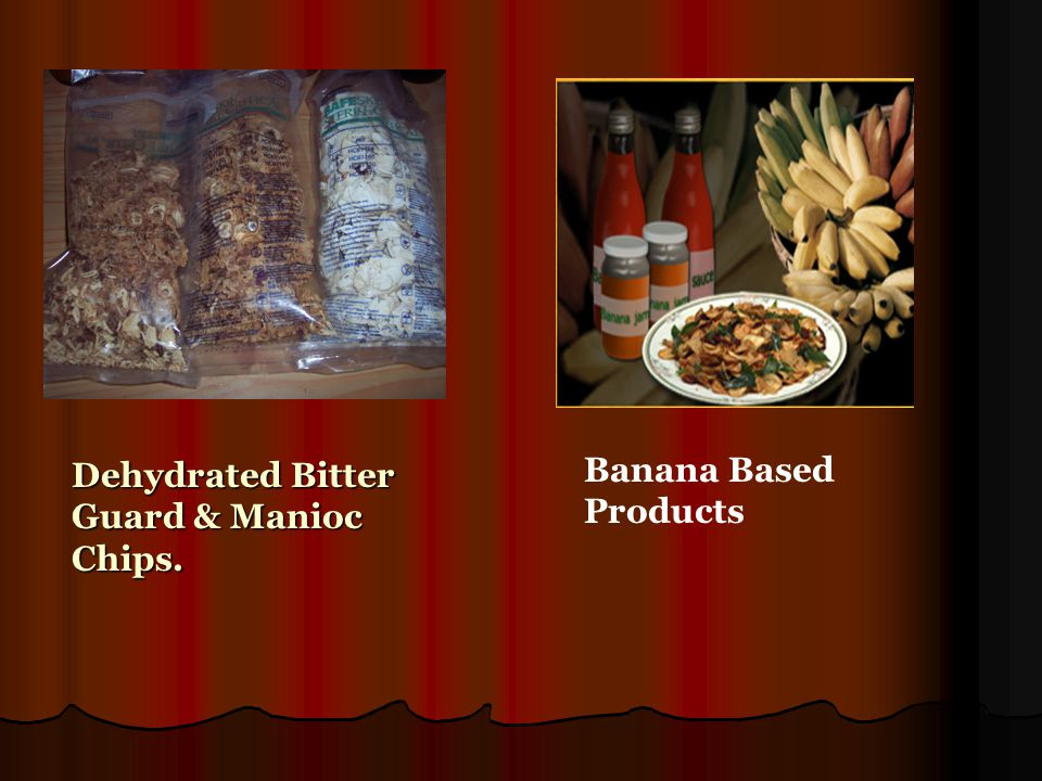 Banana Based Products Dehydrated Bitter Guard & Manioc Chips.