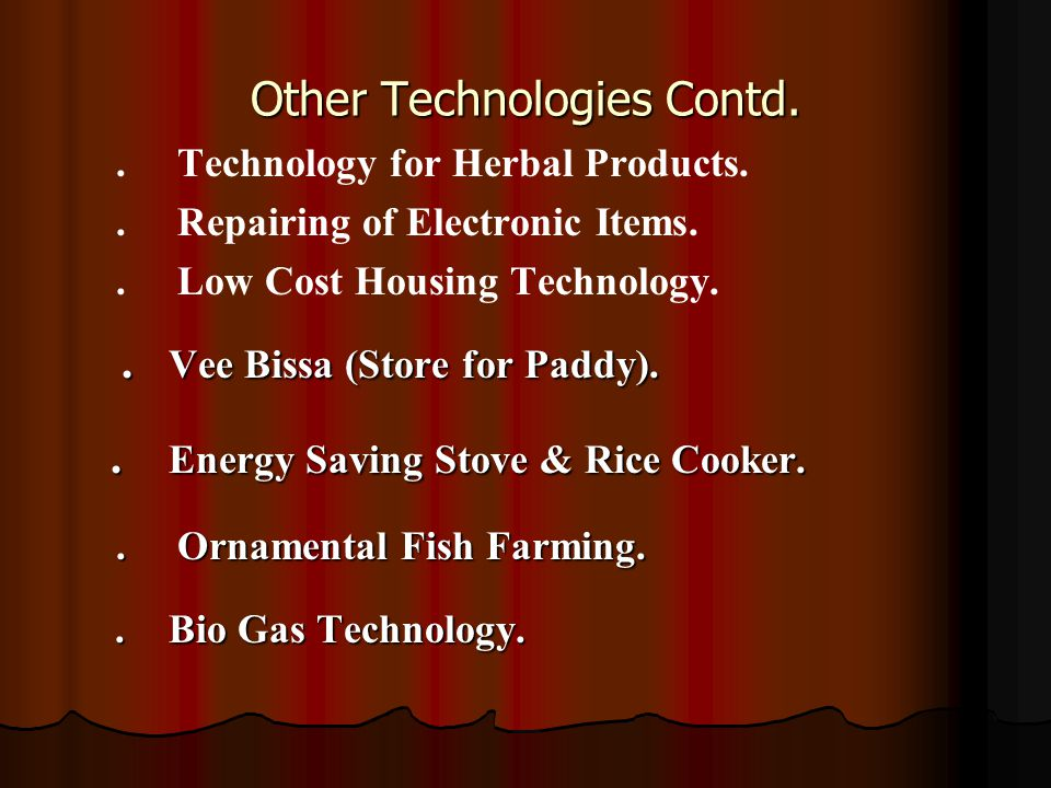 Other Technologies Contd..Technology for Herbal Products..