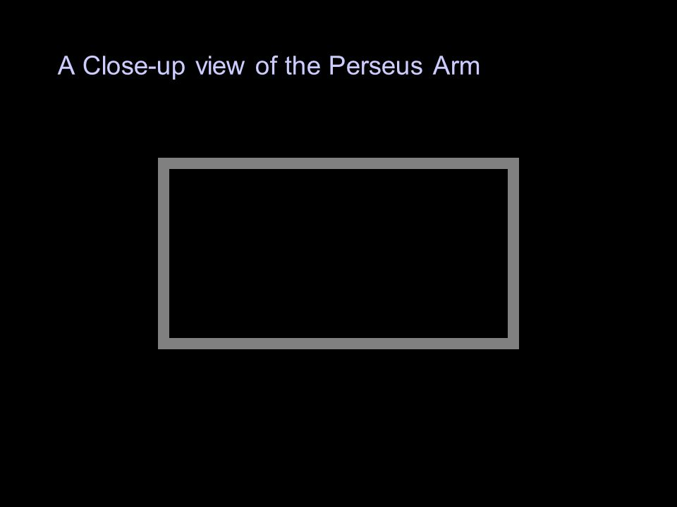 A Close-up view of the Perseus Arm