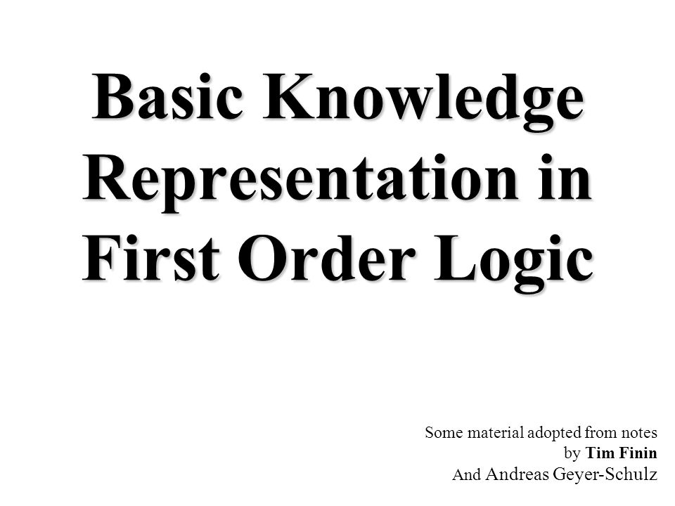 First Order (Predicate) Logic (FOL) First-order logic is used to model the world in terms of –objects which are things with individual identities e.g., individual students, lecturers, companies, cars...