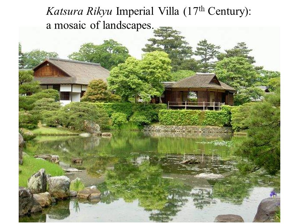Katsura Rikyu Imperial Villa (17 th Century): paddy field behind is an essential element.
