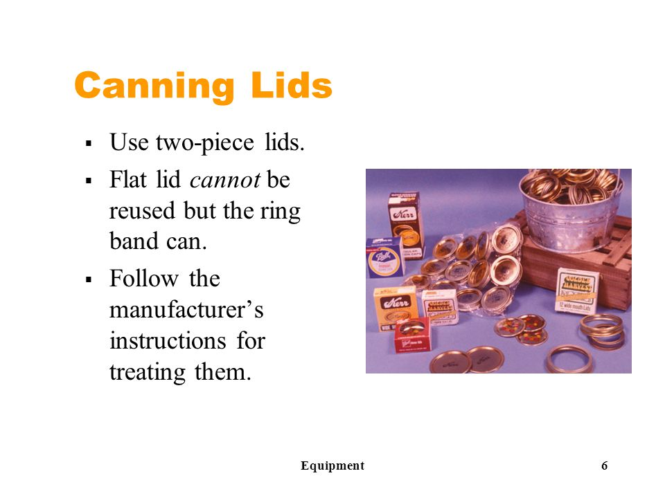 Basics of Canning 17 Low-acid Food (pH >4.6)  All vegetables, except rhubarb  Meats  Poultry  Seafood  Soups  Mixed canned foods (low-acid + high-acid)