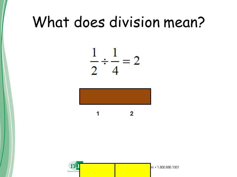 What does division mean? 1 2