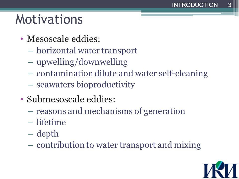 Mushroom-like current Cruise 11-17.08.2004 MODIS Aqua Chl-a 14.08.2004 14 MESOSCALE EDDIES: INFLUENCE ON WATER STRUCTURE SeaWiFS Chl-a