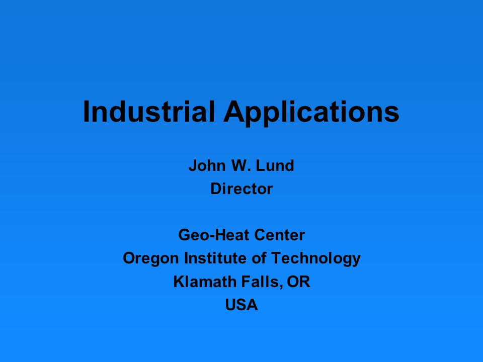 Industrial Applications John W.