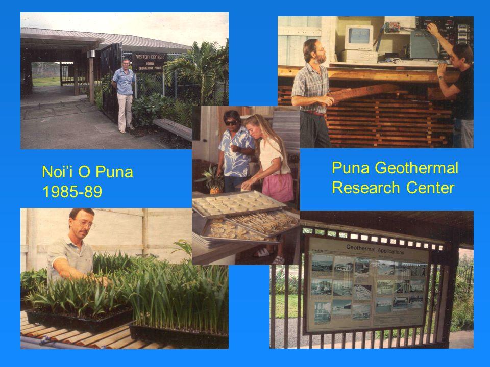 Noi'i O Puna 1985-89 Puna Geothermal Research Center