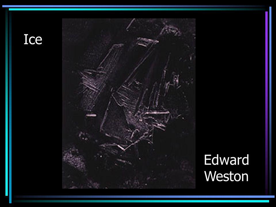 Ice Edward Weston