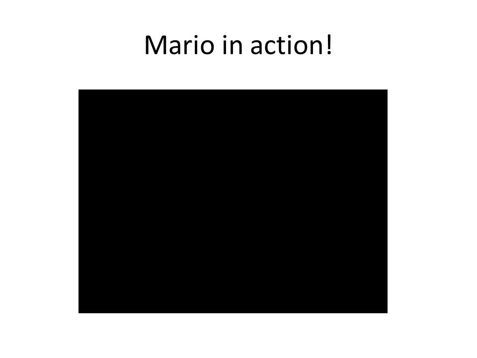 Mario in action!
