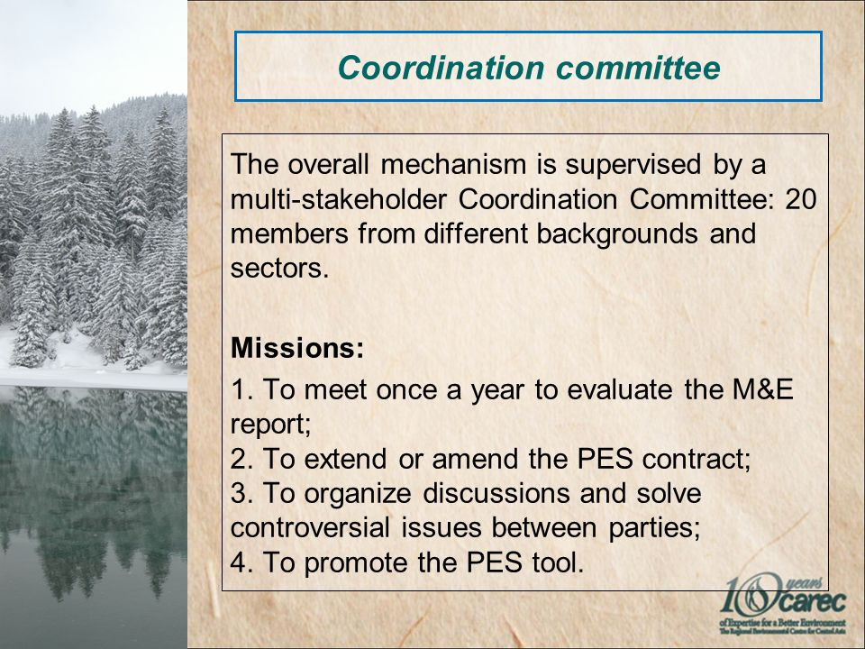 The overall mechanism is supervised by a multi-stakeholder Coordination Committee: 20 members from different backgrounds and sectors.