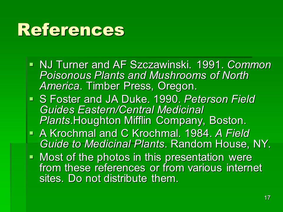 17 References  NJ Turner and AF Szczawinski. 1991.