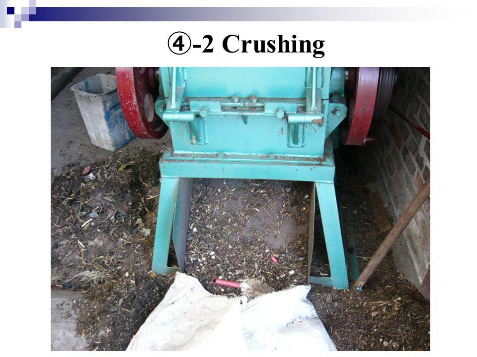 ④ -2 Crushing