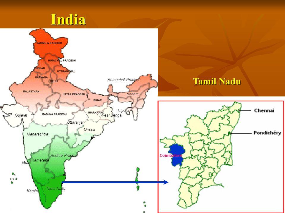 Maharashtra Gujarat Andhra Pradesh Goa Karnataka Kerala Orissa Tamil Nadu Assam Tripura West Bengal Arunachal Pradesh Uttaranjal Coimbatore India Tamil Nadu
