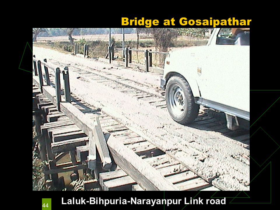 44 Bridge at Gosaipathar Laluk-Bihpuria-Narayanpur Link road