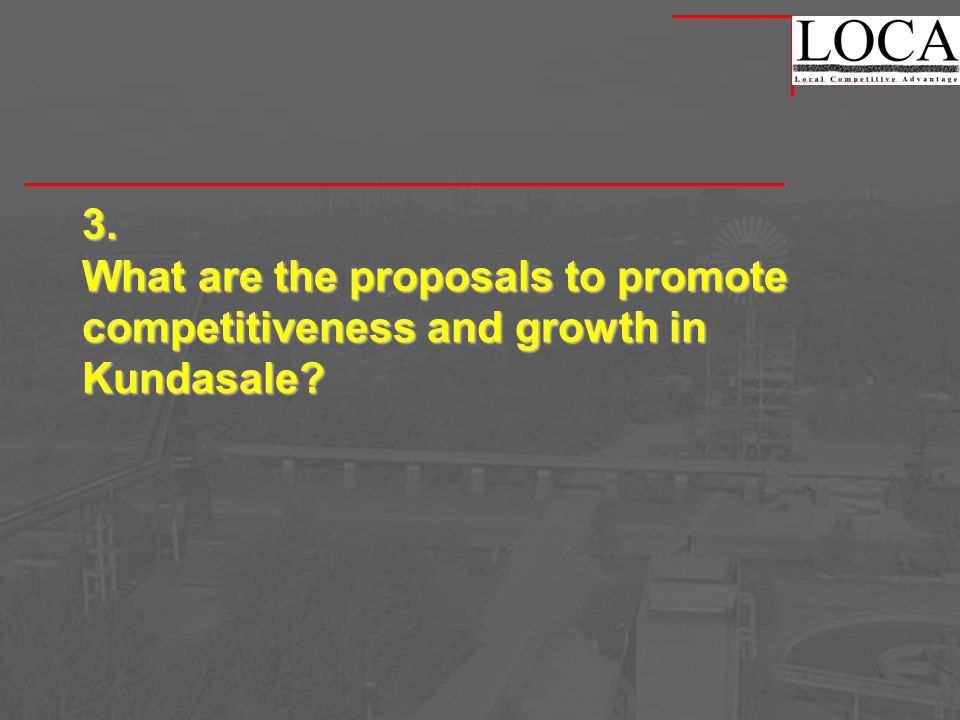 3. What are the proposals to promote competitiveness and growth in Kundasale?