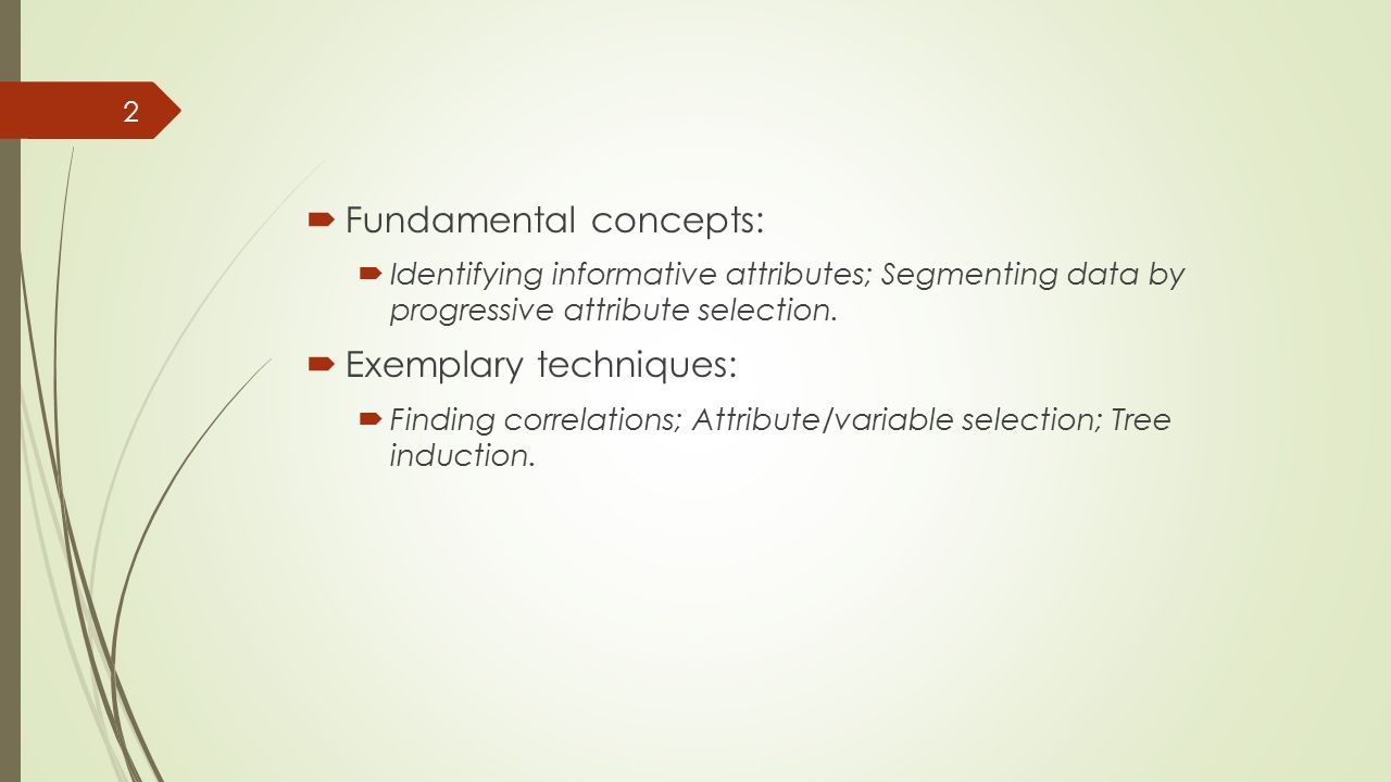 Many Names for the Same Things  The principles and techniques of data science historically have been studied in several different fields, including machine learning, pattern recognition ( 模式識別 ), statistics, databases, and others.