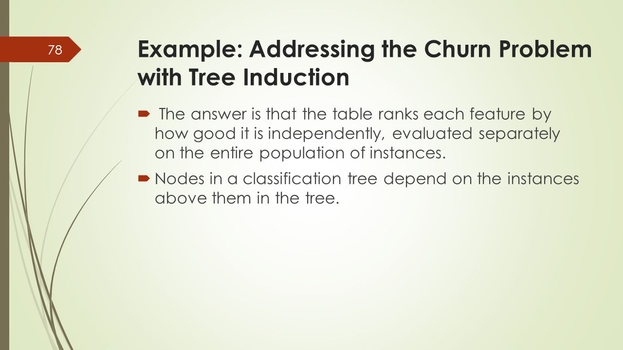  The answer is that the table ranks each feature by how good it is independently, evaluated separately on the entire population of instances.  Nodes