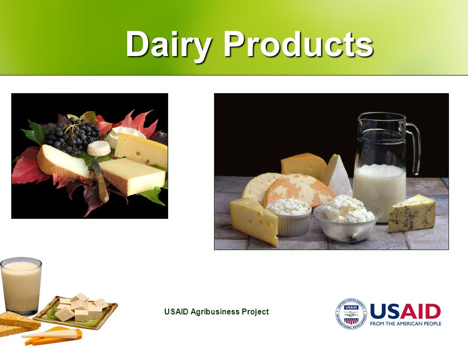 USAID Agribusiness Project Dairy Products