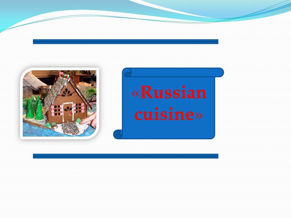 « Russian cuisine »