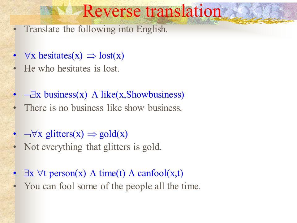 Reverse translation Translate the following into English.