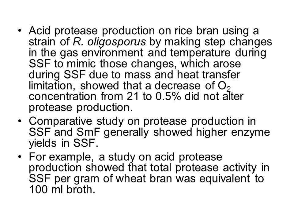 Acid protease production on rice bran using a strain of R. oligosporus by making step changes in the gas environment and temperature during SSF to mim