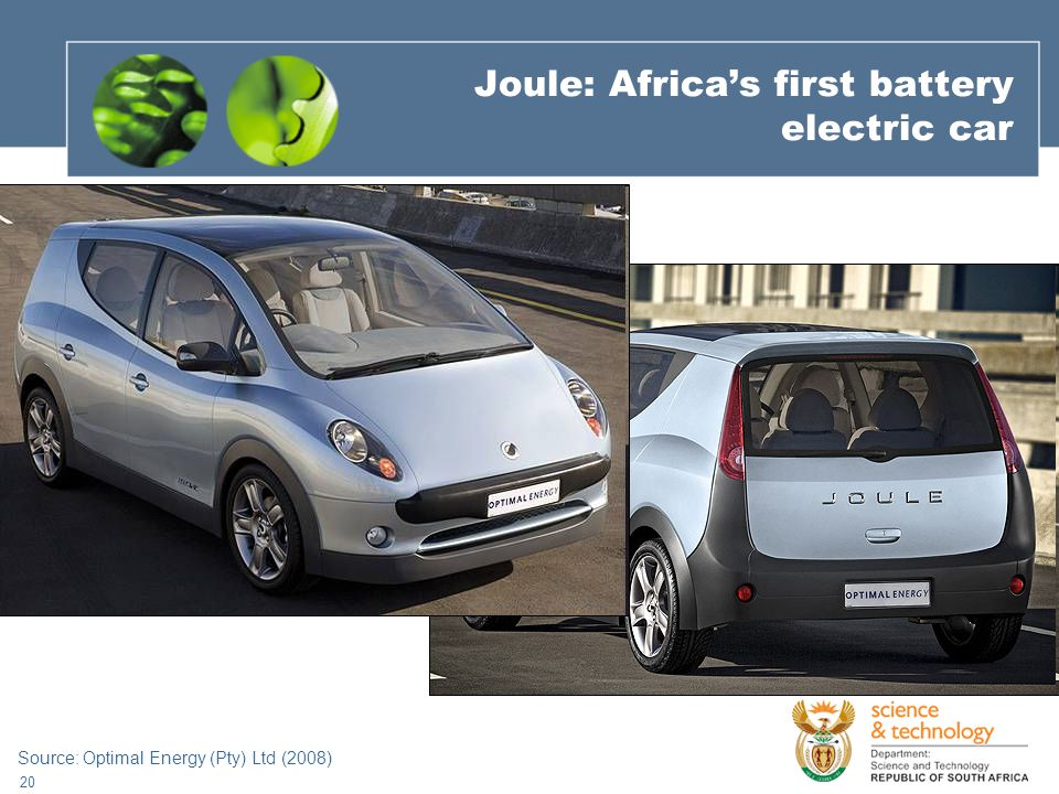 20 Joule: Africa's first battery electric car Source: Optimal Energy (Pty) Ltd (2008)