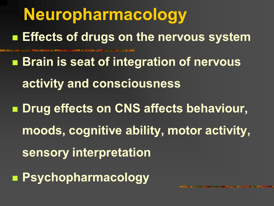 The Grand Scheme CNS Structure and Function Methods of research in Behavioural Psychopharmacology Neurotransmitters and the CNS Neurodegenerative disorders