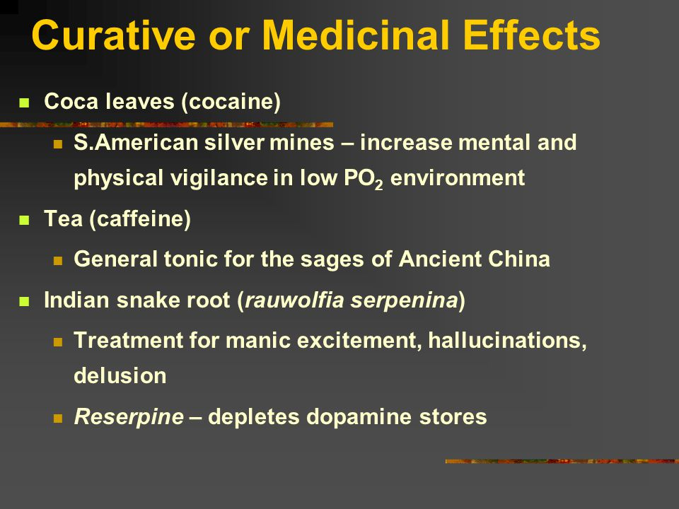Psychoactive Drugs: 1000s of drugs – only a few main CLASSES