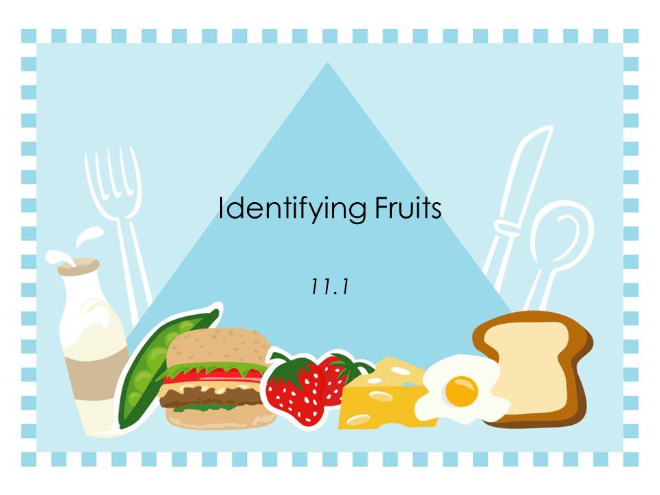 Chapter 11 Fruits & Vegetables