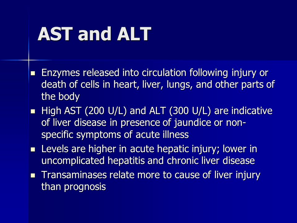 AST and ALT Enzymes released into circulation following injury or death of cells in heart, liver, lungs, and other parts of the body Enzymes released