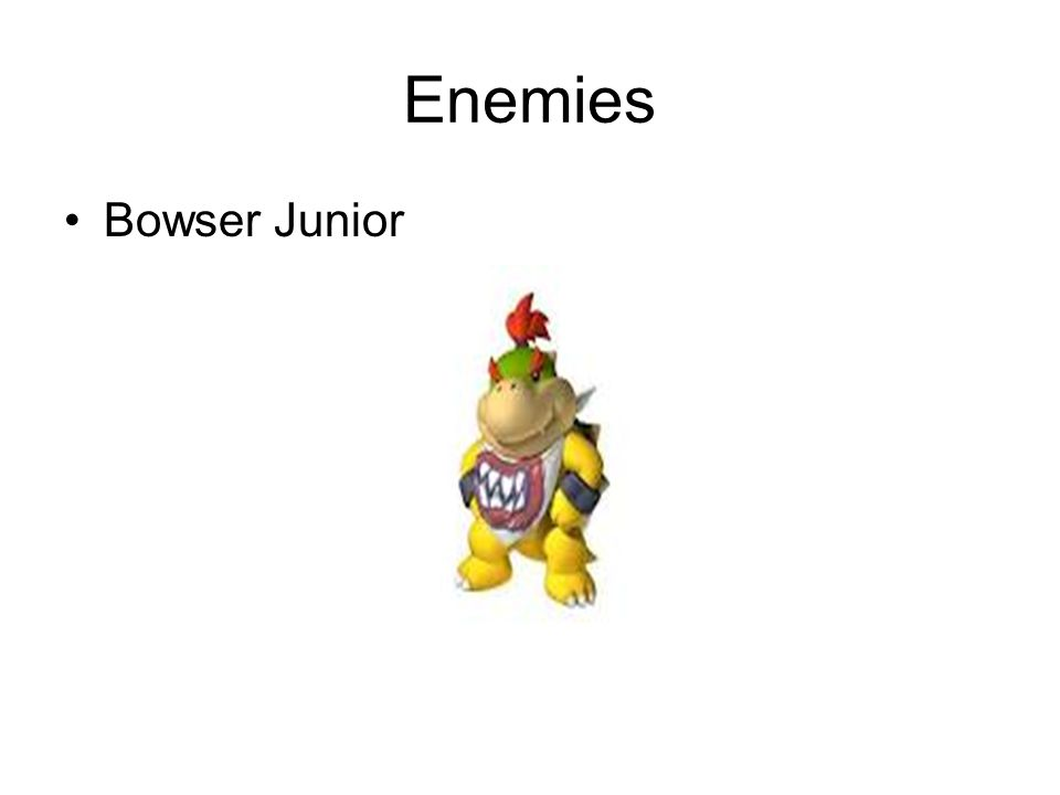 Enemies Bowser Junior
