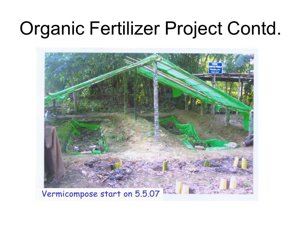 Organic fertilizer has a good market demand particularly among the people growing vegetable and flowers.