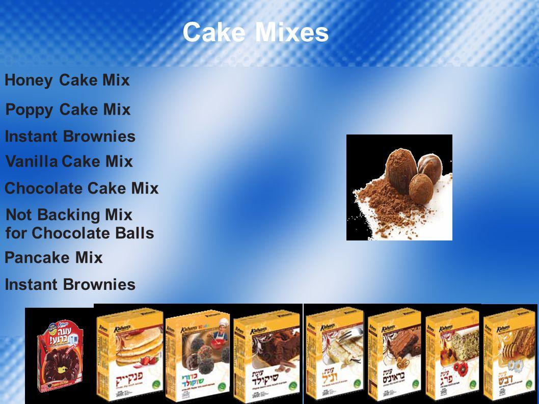Cake Mixes Honey Cake Mix Poppy Cake Mix Instant Brownies Vanilla Cake Mix Chocolate Cake Mix Not Backing Mix for Chocolate Balls Pancake Mix
