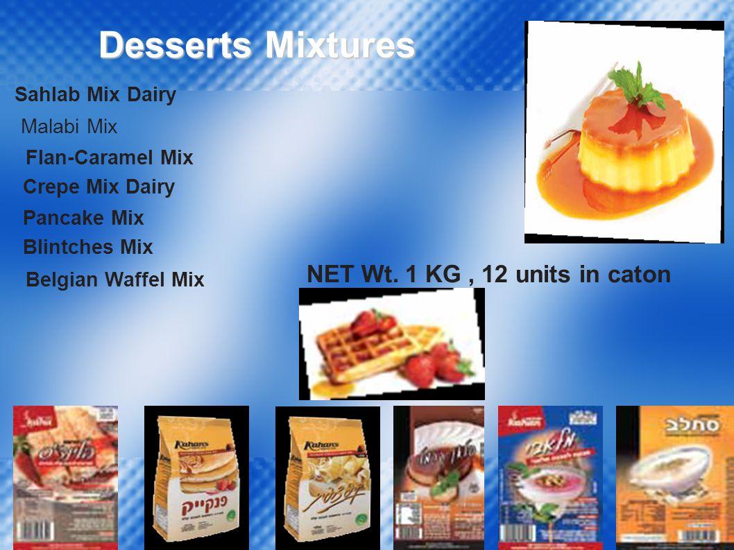  Crepe Mix Dairy Malabi Mix Pancake Mix Flan-Caramel Mix Blintches Mix Belgian Waffel Mix Sahlab Mix Dairy Desserts Mixtures NET Wt.