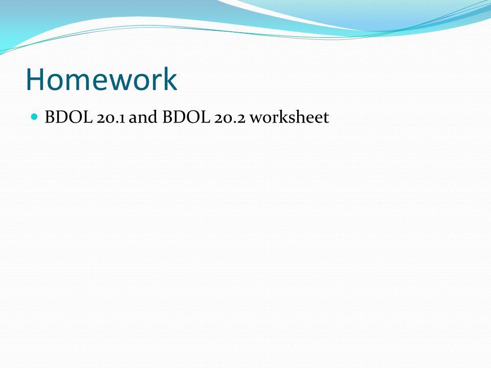 Homework BDOL 20.1 and BDOL 20.2 worksheet