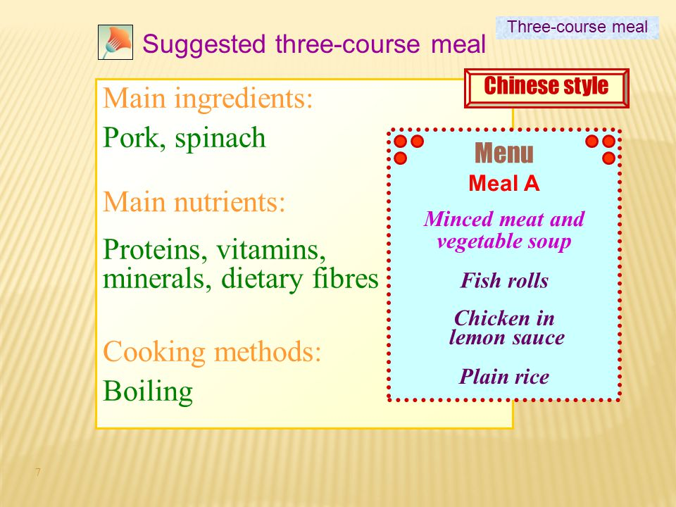 27 Stage 2 1.Dish analysis 2.Choose THREE recipes for your three-course meal 3.Discuss with your group mates and submit the finalized recipes (English) of the three course meal for your practical lesson.