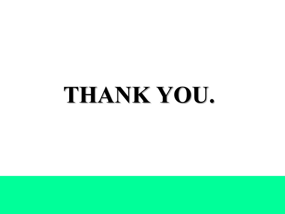 THANK YOU. THANK YOU..