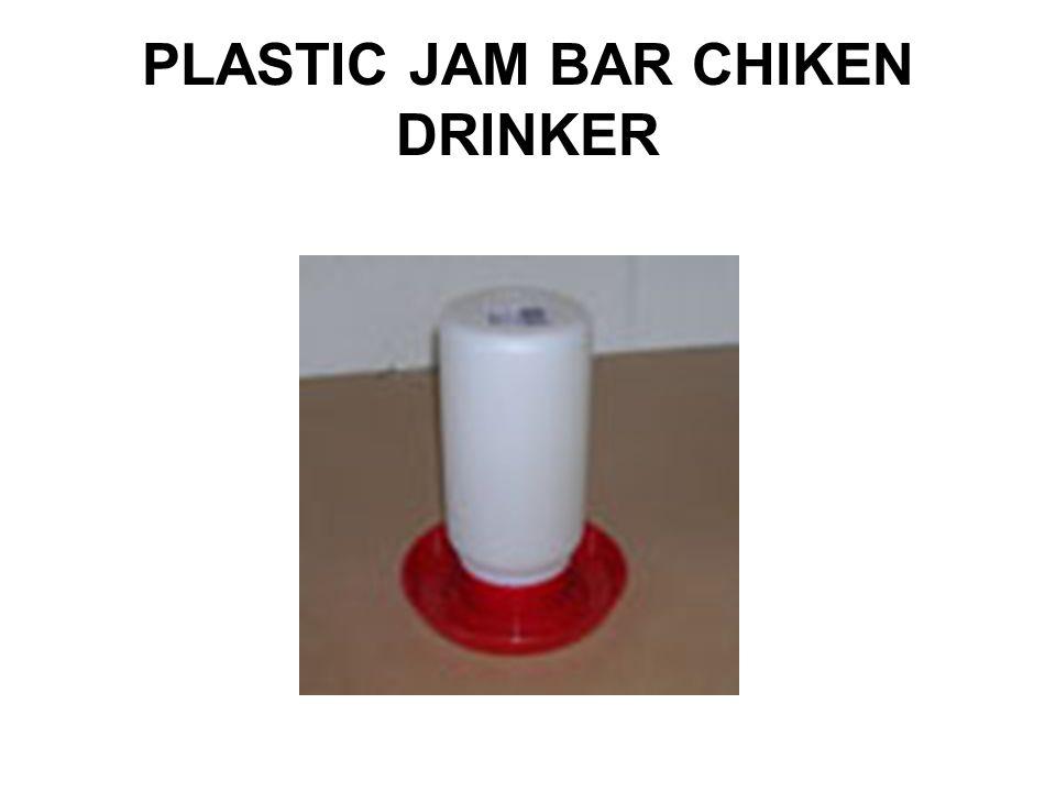 PLASTIC JAM BAR CHIKEN DRINKER
